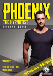 "Phoenix's ""Mind Games"" Comedy Stage Hypnosis Show, as seen at Melbourne Magic Festival, Adelaide Fringe Festival, and at its resident position at The Med Sydney"