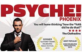 "Multi-Award Winning Show ""Psyche!"""